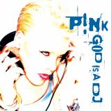 Pink-Sing10GodIsADJ
