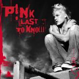 Pink-Sing11LastToKnow