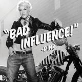 Pink-Sing22BadInfluence