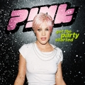 Pink-Sing04GetThePartyStarted