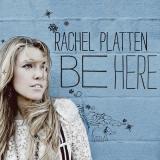 RachelPlatten-01BeHere