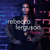 RebeccaFerguson-Sing06IHope