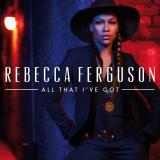 RebeccaFerguson-Sing07AllThatIveGot