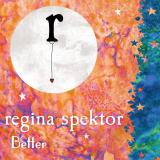 ReginaSpektor-Sing06Better