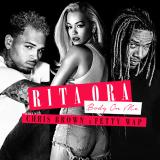 RitaOra-Sing08BodyOnMeFettyWap