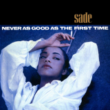Sade-Sing06NeverAsGoodAsTheFirstTime