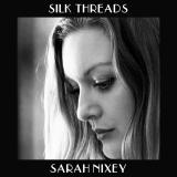 SarahNixey-Sing09SilkThreads