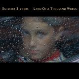 ScissorSisters-Sing07LandOfAThousandWords