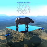 ScissorSisters-Sing15BabyComeHome