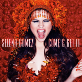 SelenaGomez-Sing08ComeAndGetIt
