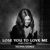 SelenaGomez-Sing23LoseYouToLoveMeDemo