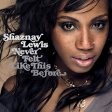 ShaznayLewis-Sing01NeverFeltLikeThisBeforeAlt
