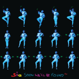 Sia-Sing11SoonWellBeFound