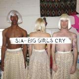 Sia-Sing22BigGirlsCry