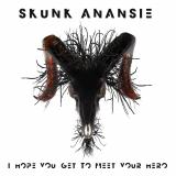 SkunkAnansie-Sing19IHopeYouGetToMeet