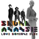 SkunkAnansie-Sing21LoveSomeoneElse