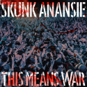 SkunkAnansie-Sing25ThisMeansWar