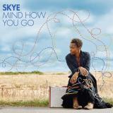 Skye-01MindHowYouGo