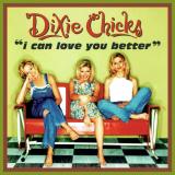 DixieChicks-Sing02ICanLoveYouBetter