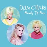 DixieChicks-Sing05ReadyToRun
