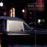 DixieChicks-Sing14NotReadyToMakeNice