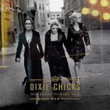 DixieChicks-Sing14NotReadyToMakeNiceUK