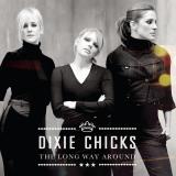 DixieChicks-Sing15TheLongWayAroundAlt