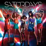 TheSaturdays-Sing10Notorious