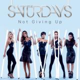 TheSaturdays-Sing17NotGivingUp