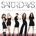 TheSaturdays-06LivingForTheWeekendDeluxe