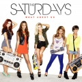 TheSaturdays-Sing14WhatAboutUs