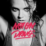 ToveLo-Sing02NotOnDrugs