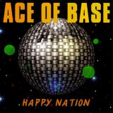 AceOfBase-01HappyNation