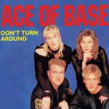 AceOfBase-Sing04DontTurnAround