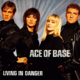 AceOfBase-Sing06LivingInDanger