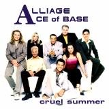 AceOfBase-Sing12CruelSummerAlliage