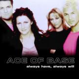 AceOfBase-Sing13AlwaysHaveAlwaysWillAlt