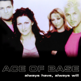 AceOfBase-Sing13AlwaysHaveAlwaysWillSquareAlt