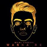 BilalHassani-Sing01WannaBe