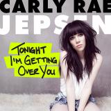 CarlyRaeJepsen-Sing06TonightImGettingOverYou