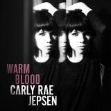 CarlyRaeJepsen-Sing13WarmBlood
