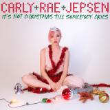 CarlyRaeJepsen-Sing25ItsNotChristmasTillSomebodyCries