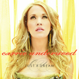 CarrieUnderwood-Sing06JustADream