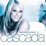 Cascada-Sing06WhatHurtsTheMostUK