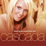 Cascada-Sing08WhatDoYouWantFromMeUK