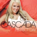 Cascada-Sing11PerfectDay
