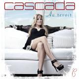 Cascada-Sing17AuRevoir