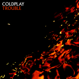 Coldplay-Sing04Trouble