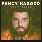 FancyHagood-Sing04DontBlink