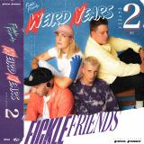 FickleFriends-03WeirdYearsSeason2